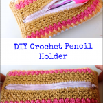 DIY Crochet Pencil Holder