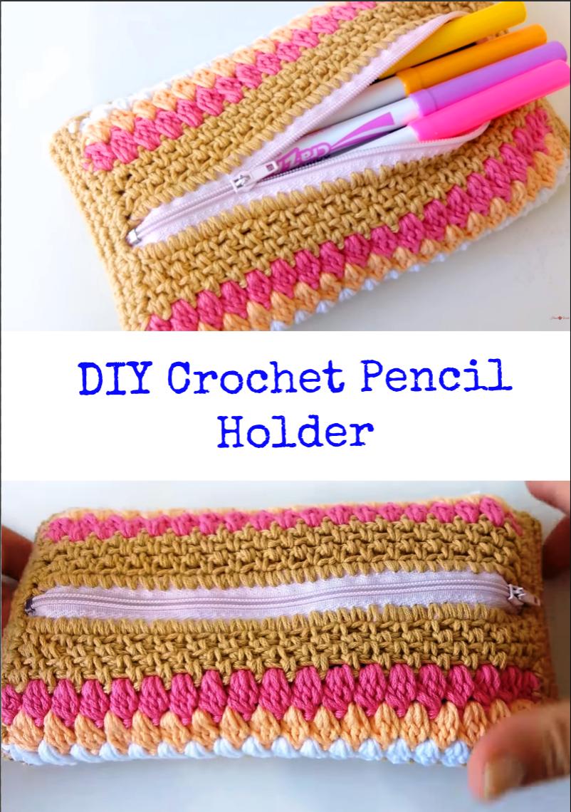 DIY Crochet Pencil Holder – Crochet Ideas