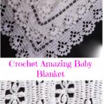 Crochet Amazing Baby Blanket