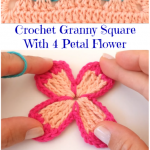 Crochet Granny Square With 4 Petal Flower