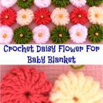 Crochet Daisy Flower For Baby Blanket