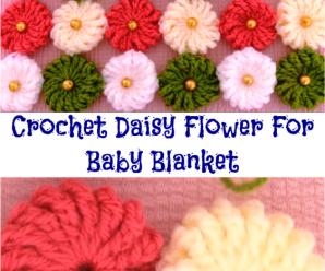 Crochet Daisy Flower For Baby Blanket