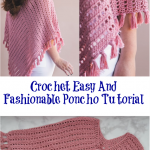 Crochet Easy And Fashionable Poncho Tutorial