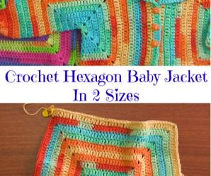 Crochet Hexagon Baby Jacket In 2 Sizes