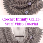 Crochet Infinity Collar-Scarf Video Tutorial