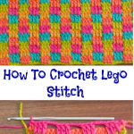 How To Crochet Lego Stitch