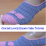 Crochet Lovely Slippers Video Tutorial