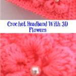 Crochet Headband With 3D Flowers