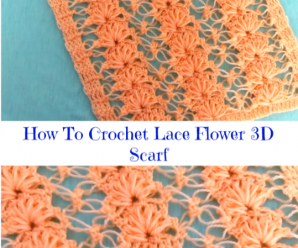 How To Crochet Lace Flower 3D Scarf