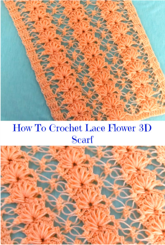 How To Crochet Lace Flower 3d Scarf Crochet Ideas
