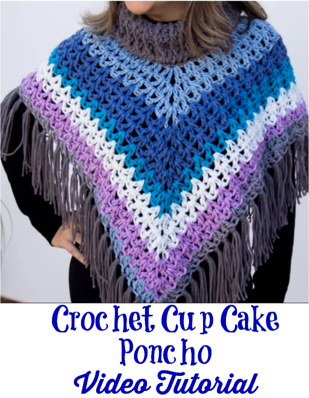 cup cake poncho video tutorial