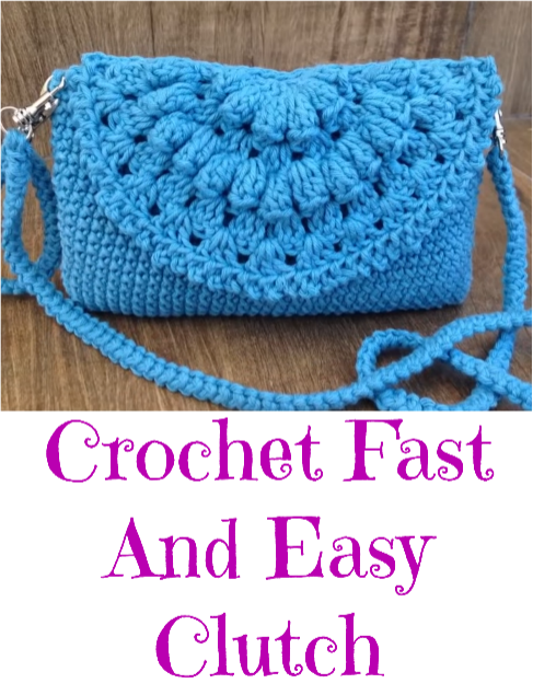 Crochet Fast And Easy Clutch
