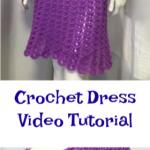 Crochet Dress Video Tutorial
