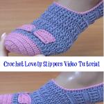 Crochet Lovely Slippers Video Tutorial