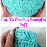How To Crochet Beautiful Puff