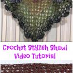 Crochet Stylish Shawl Video Tutorial